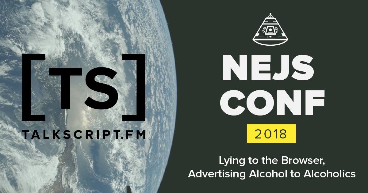 TalkScript 13: Lying to the Browser/Advertising Alcohol to Alcoholics