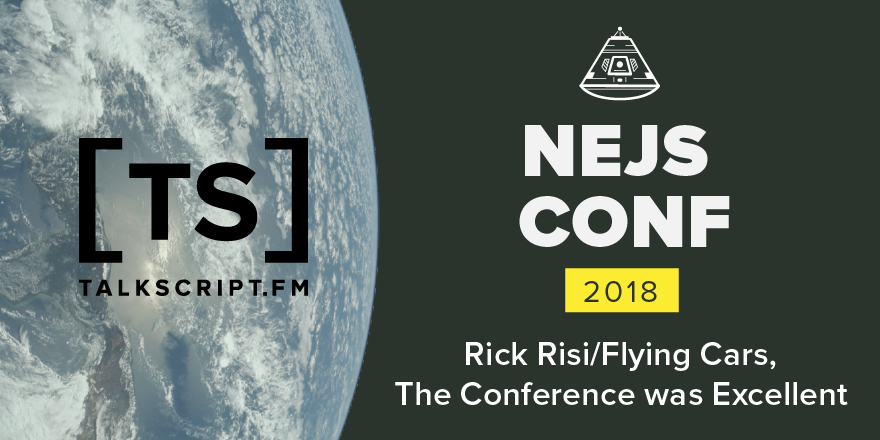 Episode 14: Rick Risi / Flying Cars / The Conference Was Excellent